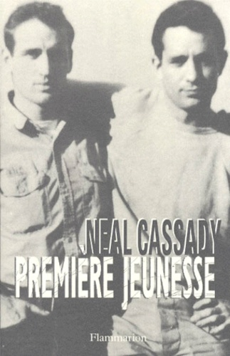 Neal Cassady - Première jeunesse.