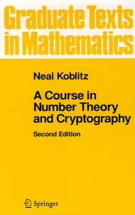 Neal Koblitz - A Course in Number Theory and Cryptography.