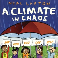 Neal Layton - A Climate in Chaos.