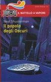 Neal Shusterman - Il popolo degli Oscuri.
