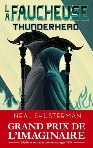 La faucheuse Tome 2 Thunderhead