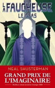 Neal Shusterman - La faucheuse Tome 3 : Le glas.