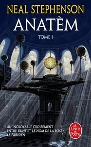 Neal Stephenson - Anatèm Tome 1 : .