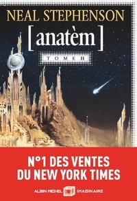 Neal Stephenson et Jacques Collin - Anatèm Tome 2 : .