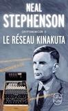 Neal Stephenson - Cryptonomicon Tome 2 : Le Réseau Kinakuta.