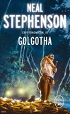 Neal Stephenson - Cryptonomicon Tome 3 : Golgotha.