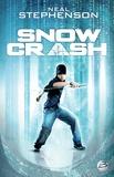 Neal Stephenson - Snow crash.