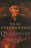 Neal Stephenson - The Baroque Cycle Tome 1 : Quicksilver.