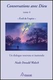 Neale Donald Walsch - Conversations avec Dieu - Tome 4, Eveil de l'espèce.