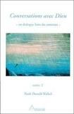 Neale-Donald Walsch - Conversations avec Dieu - Tome 2.