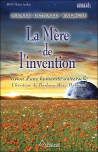La Mère de lInvention - Lhéritage de Barbara Marx Hubbard et lavenir qui VOUS attend.pdf