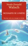 Neale-Donald Walsch - Messagers de lumière.