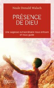Neale-Donald Walsch - Présence de Dieu - Réflexions sur : L'abondance et la possibilité de bien gagner sa vie. La vie holistique. Les relations.