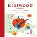 Nébine Dominguez et Johanna Fritz - Kikiwood - L'aventure de grand-père Krockett - Un conte en chansons.