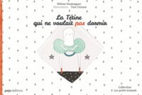 Nébine Dominguez et Tania Tictone - La tétine qui ne voulait pas dormir.