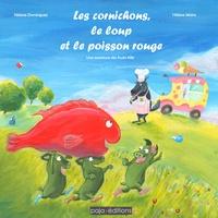 Nébine Dominguez et Hélène Malric - Les cornichons, le loup et le poisson rouge - Une aventure des fruits Kiki.
