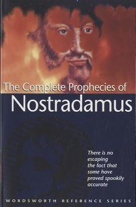 Ned Halley - The Complete Prophecies of Nostradamus.