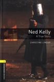 Ned Kelly - A True Story. 1 CD audio