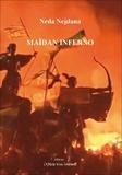 Neda Nejdana - Maïdan Inferno.