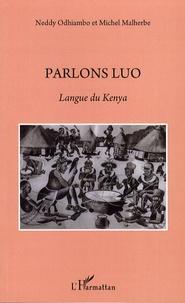 Neddy Odhiambo et Michel Malherbe - Parlons Luo - Langue du Kenya.