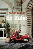 Nedim Gürsel - En Italie.