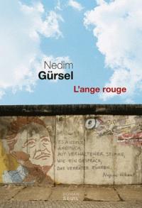 L'ange rouge - Nedim Gürsel | Showmesound.org