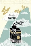 Nedim Gürsel - Les filles d'Allah.