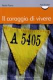Nedo Fiano - Il Coraggio di Vivere.