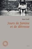 Neel Doff - Jours de famine et de détresse.