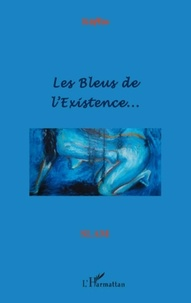Nèfta - Les bleus de l'existence.
