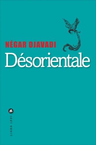 Négar Djavadi - Désorientale.