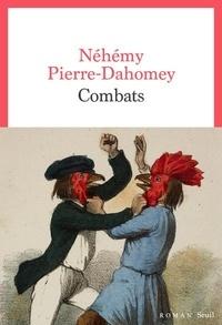 Néhémy Pierre-Dahomey - Combats.