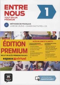Neige Pruvost et Frédérique Courteaud - Entre nous 1 - Tout en un : livre de l'élève + cahier d'activités. 2 CD audio