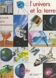 Neil Ardley et Peter Harben - L'univers et la Terre.