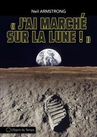 Jai marché sur la Lune - Le premier homme sur la Lune le 21 juillet 1969.pdf