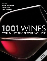 Neil Beckett - 1001 Wines You Must Try Before You Die - New ed /anglais.