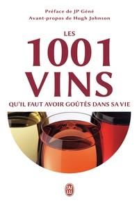 Neil Beckett - Les 1001 vins qu'il faut avoir goûtés dans sa vie.