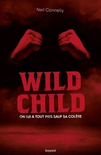 Neil Connelly - Wild Child.