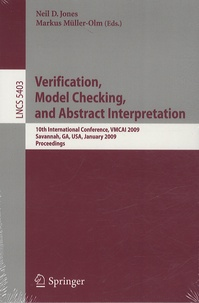 Verification, Model Checking, and Abstract Interpretation- 10th International Conference, VMCAI 2009 Savannah, GA, USA, January 2009, Proceedings - Neil D. Jones | Showmesound.org