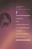 Neil Davie - L'évolution de la condition féminine en Grande-Bretagne à travers les  textes juridiques fondamentaux de 1830 à 1975.