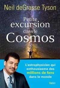 Neil deGrasse Tyson - Petite excursion dans le cosmos.
