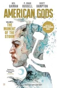Neil Gaiman et Scott Hampton - American Gods: The Moment of the Storm.
