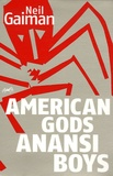 Neil Gaiman - Anansi Boys ; American Gods - Coffret 2 volumes.