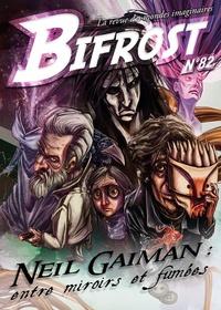 Neil Gaiman et Marie Pavlenko - Bifrost n° 82.