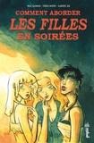 Neil Gaiman et Fabio Moon - Comment aborder les filles en soirées.