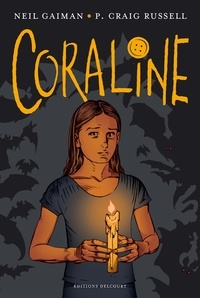 Neil Gaiman et P-Craig Russell - Coraline.