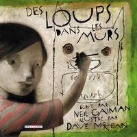Neil Gaiman et Dave MacKean - Des loups dans les murs.