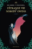Neil Gaiman et Philip Craig Russell - L'Etrange Vie de Nobody Owens Intégrale : .