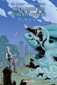 Neil Gaiman et Philip Craig Russell - L'Etrange Vie de Nobody Owens Tome 2 : .
