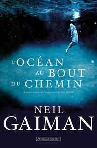 Téléchargement gratuit d'ebooks pour téléphones mobiles L'océan au bout du chemin iBook PDB par Neil Gaiman 9782846268035